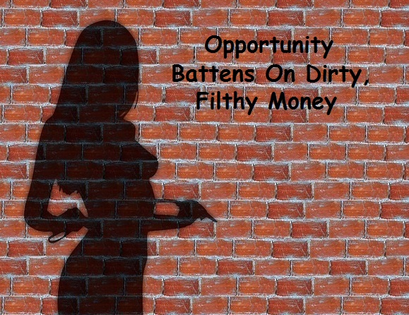 "a silhouette of a naked woman on a brick wall with the caption, ""Opportunity Battens on Dirty, Filthy Money."""