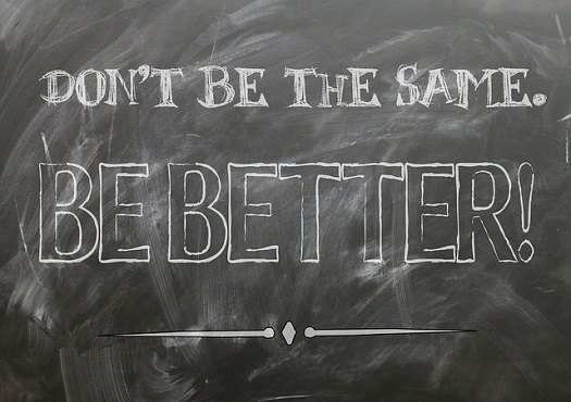"a chalkboard with the words ""Be Better"" written on it"